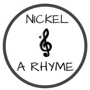 Nickel and A Rhyme